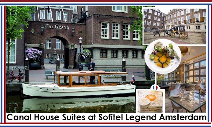 Sofitel Legend The Grand Amsterdam -Guide of Relaxing Hotels for Presidents & Prime Ministers Book Now -Book THE SUITE OPERA