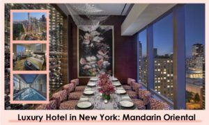 Mandarin Oriental New York - Luxuty Hotel - Book Now