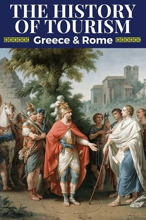 History Of Tourism Greece. Roman Empire and Middle Ages