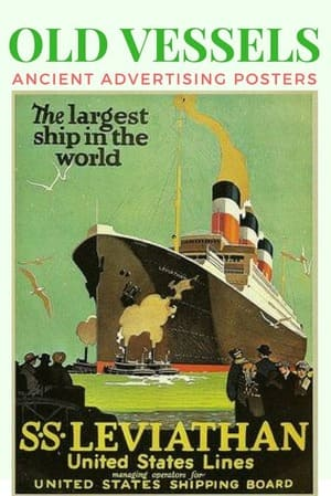 old vessels ads SS leviathan ship
