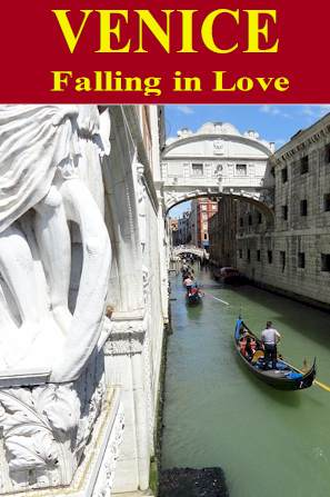 Traveling & Cook -  Venice Falling in love