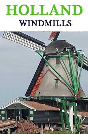 Traveling & Cook -Holland Windmills - Saanze Schans