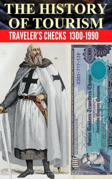 What is history of tourism?- Traveler Checks 1300 - 1990