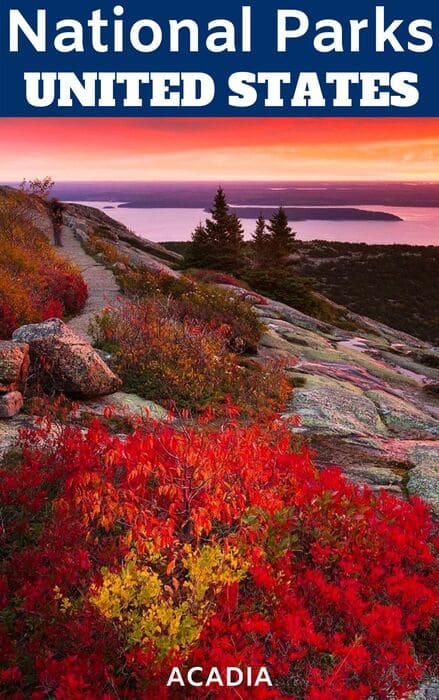 Acadia National park -Yosemite - US National Parks most Visited