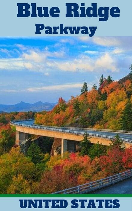 Blue Ridge Parkway - US National Parks most Visited